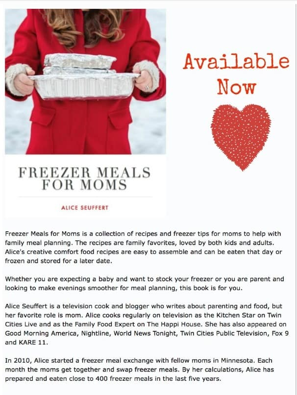 Freezer Meals for Moms is Alice Seuffert's Easy to Use Guide to Freezer Meals.