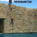 When Your Child Helps You Overcome Fear