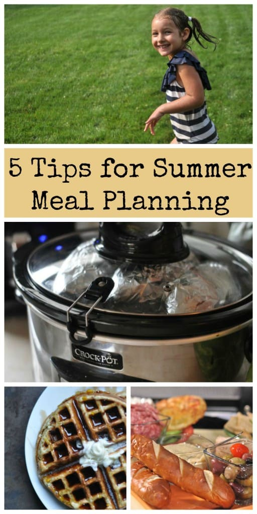 Summer Meal Planning: 5 Easy Tips for Summer Meal Planning