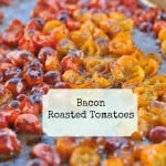 Bacon Roasted Tomatoes