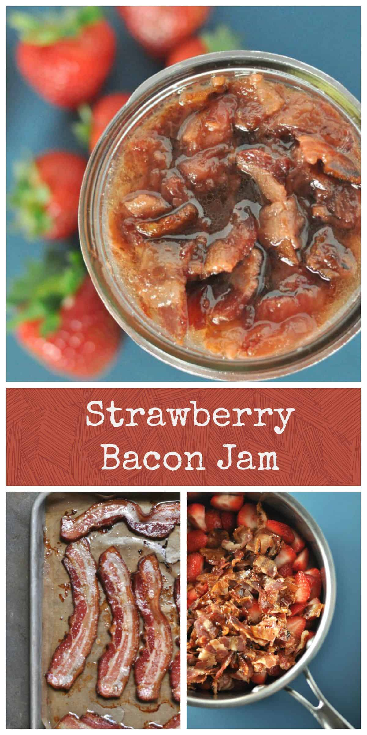 Simple strawberry bacon jam, sweet and savory and perfect for burgers ...