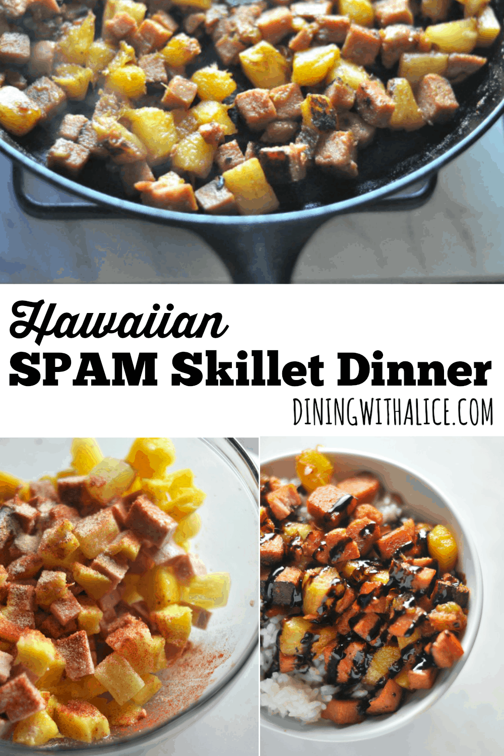Hawaiian SPAM Skillet Dinner is an easy weeknight meal made with seasoned Pineapple and Mango. http://diningwithalice.com/weeknight-meals/hawaiian-spam-skillet-dinner/