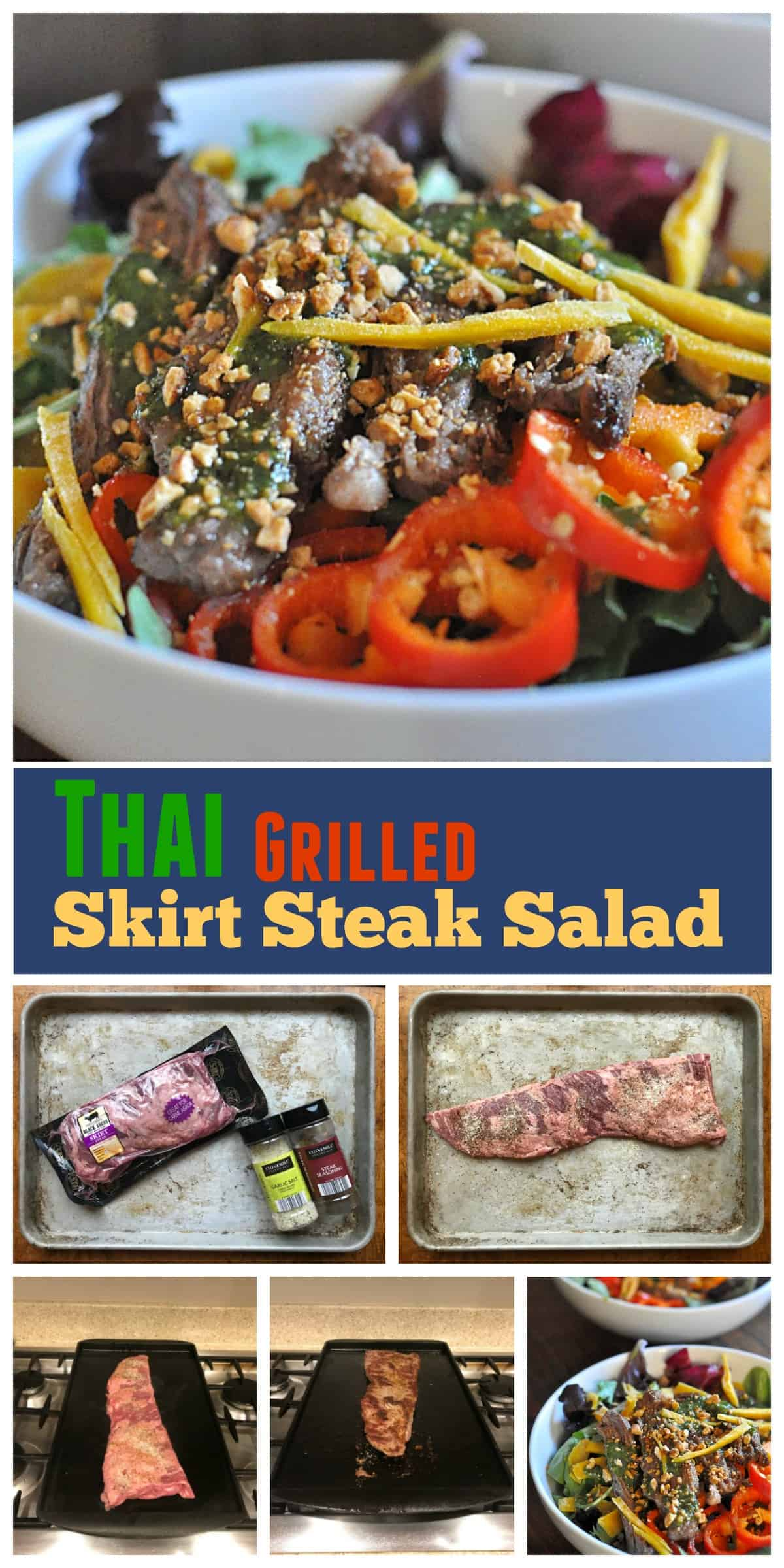 Easy Thai Steak Salad recipe made with seasoned grilled Skirt Steak, a sweet cilantro sauce, and tossed with mango, peppers, honey peanuts, fresh mint, and your favorite mixed greens!